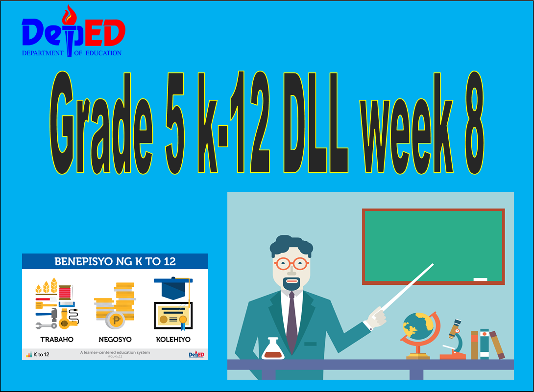 Tagadepedfiles Complete Grade 5 K 12 Dll Week 8