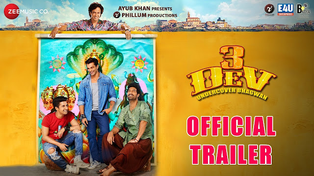 3 Dev Official Trailer Latest Bollywood Movie 2018 Poster