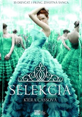 Kiera Cass-Selekcia