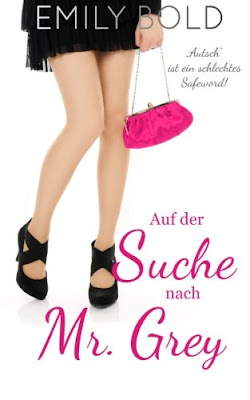 http://www.amazon.de/Auf-Suche-nach-Mr-Grey-ebook/dp/B00T8C4160#reader_B00T8C4160