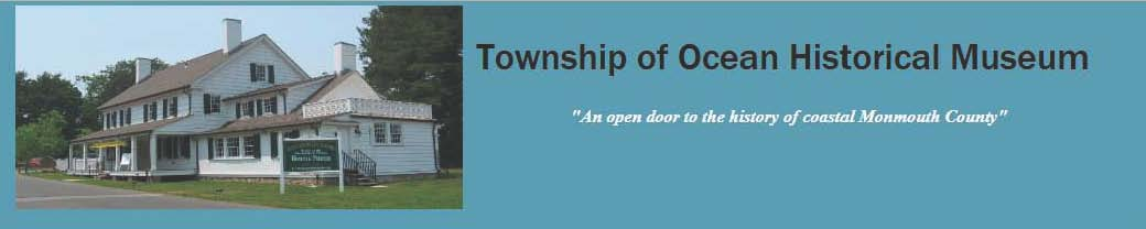 Past Exhibits - Township of Ocean Historical Museum