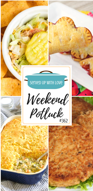 Weekend Potluck featured recipes include Grandma's Salmon Patties, Cornbread Topped Chicken Pot Pie, Air Fryer Cherry Pies, Bacon Cheeseburger Dip, and so much more.