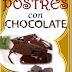 POSTRES CON CHOCOLATE / LIBRO