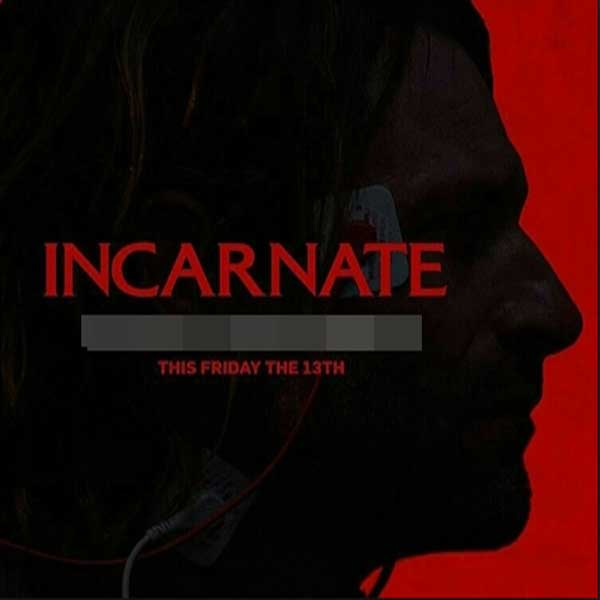Incarnate, Film Incarnate, Incarnate Synopsis, Incarnate Trailer, Incarnate Review, Download Poster Film Incarnate 2016