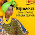 Download New Audio : Maua Sama - Sijiwezi (Heart Desire) { Official Audio }