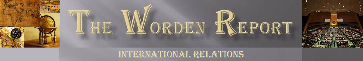 The Worden Report - International Relations