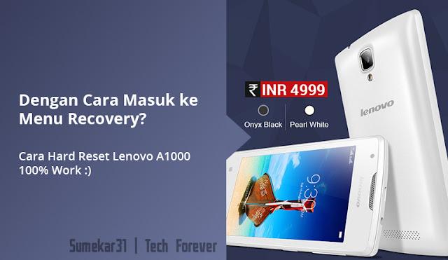 Cara Hard Reset via Recovery Mode Lenovo A1000 - how cara hard reset lenovo a1000