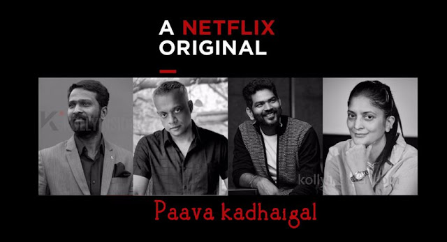 'Paava Kadhaigal' - Netflix's Original film