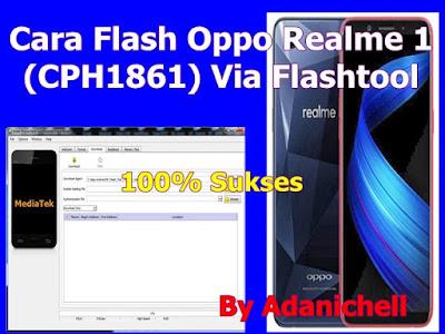 Cara Flash Oppo Realme 1 (CPH1861) Via Flashtool