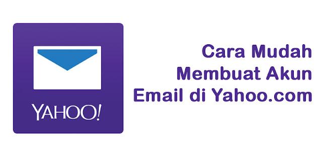 Cara Mudah Membuat Akun Email Di Yahoo.com Gratis