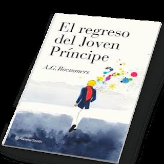 A. G. Roemmers - El regreso del joven príncipe (2012)