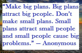#Make Big Plans #Self Improvement Quotes #Life #www.sproutby.com