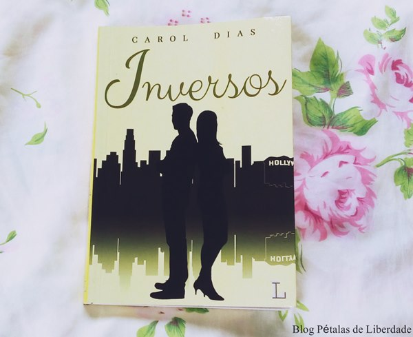 Resenha, livro, Inversos, Carol-Dias, Ler-Editorial, opiniao, critica, comprar, cliche, romance, fotos, capa, quote
