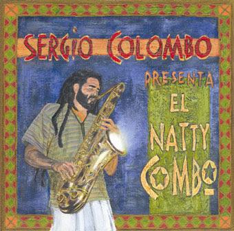 EL NATTY COMBO - Sergio Colombo Presenta El Natty Combo (2003)