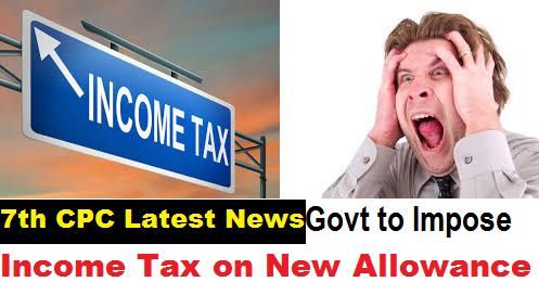 7th-cpc-govt-to-impose-income-tax-on-allowance-paramnews
