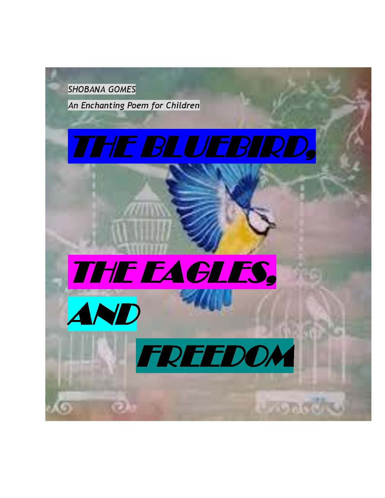 The Bluebird, the Eagles and Freedom