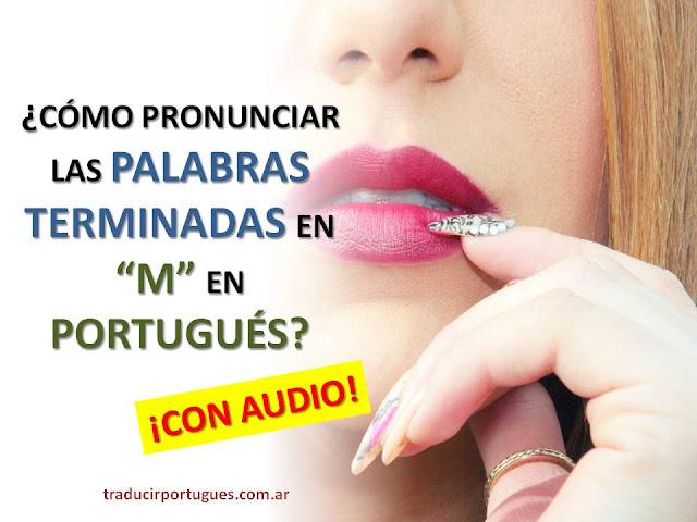 fonética portugués, letra m final de palabra