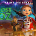 Lost in OZ Season 1 in Hindi HD