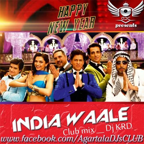 http://www.agartaladjsclub.co.vu/2015/04/india-waale-club-mix-happy-new-year-dj.html