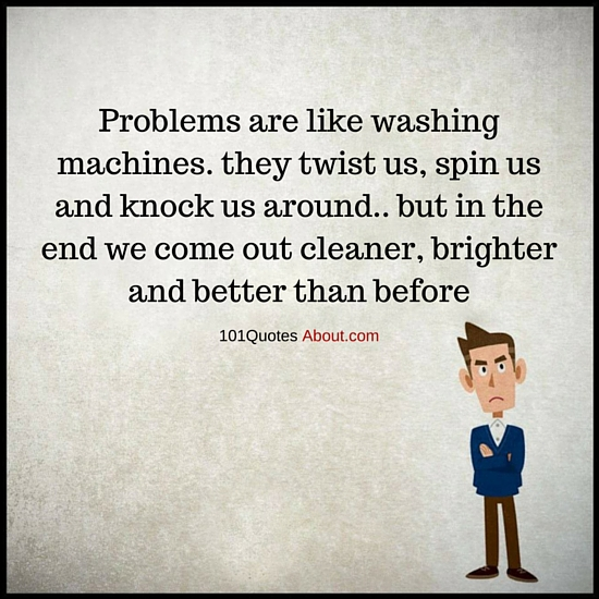"""Problems Quotes"""