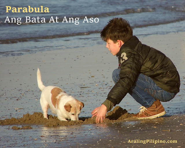 Halimbawa ng Parabula Ang Bata At Ang Aso