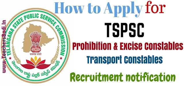 TS Prohibition & Excise Constable,Transport Constable Posts,TSPSC
