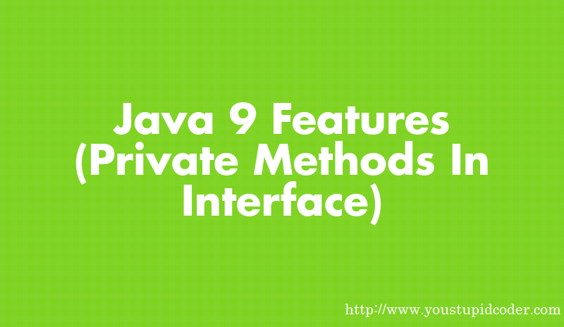 You stupid coder interface an interface is a reference type in java that means you can not create an object of an interface like abstract class you can only use interface malvernweather Image collections