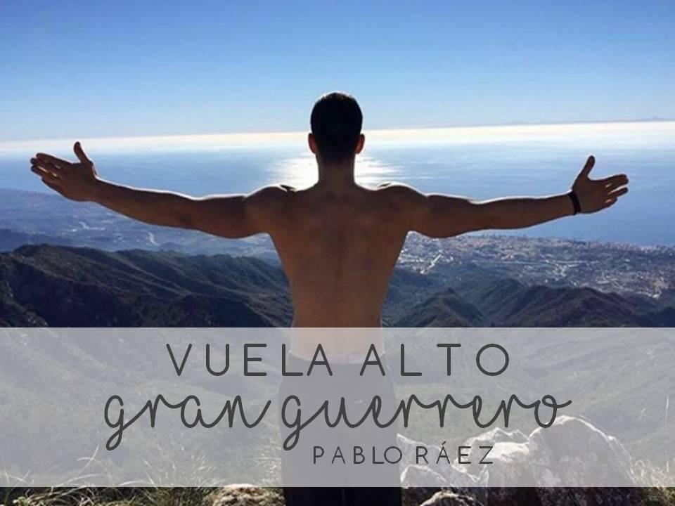 VUELA ALTO GRAN GUERRERO