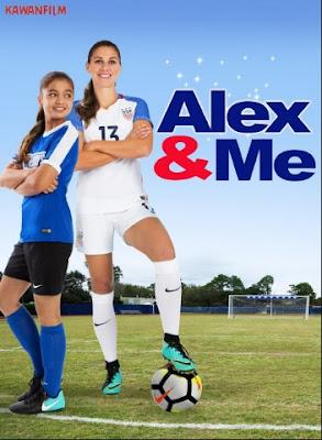 Alex & Me (2018) Bluray Subtitle Indonesia