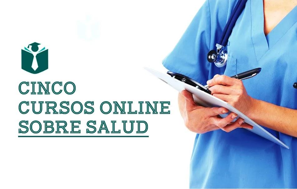 Cinco Cursos Online Gratis Sobre Salud Estudiar Por Internet