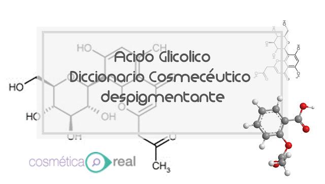 Diccionario cosmeceutico despigmentante: Glycolic acid / acido glicolico
