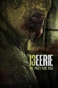 Watch 13 Eerie Online Free in HD