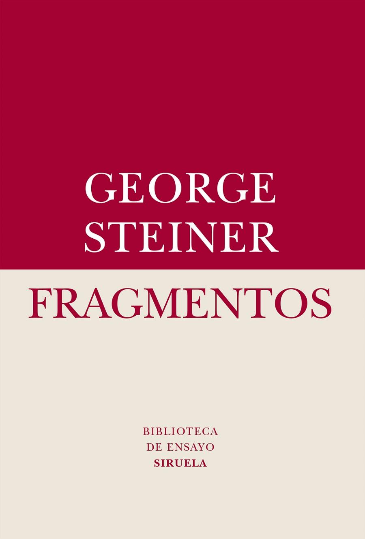 Fragmentos George Steiner
