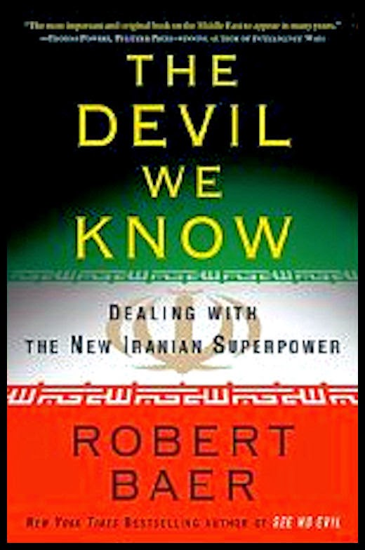 12 Alessandro-Bacci-Middle-East-Blog-Books-Worth-Reading-Baer-The-Devil-We-Know