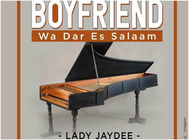 Video Mpya : LADY JAYDEE - BOYFRIEND WA DAR