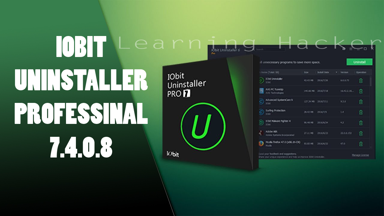 Iobit uninstaller pro 7408 full patch learning hacker iobit uninstaller pro 7408 is the seventh edition of the highly useful software to uninstall the programs in windows it is an alternative to built in baditri Choice Image
