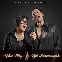 Lirik Lagu Uchie Wiby & Njet Barmansyah Misteri Mimpi