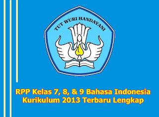 RPP Kelas 7, 8, 9 Bahasa Indonesia Kurikulum 2013 Terbaru Lengkap untuk SMP