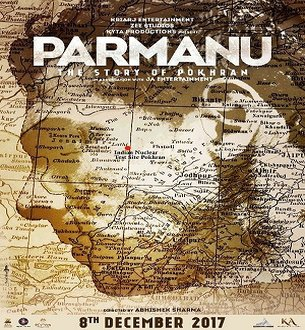 Parmanu - Story Of Pokhran 2017: Movie Full Star Cast & Crew, Story, Trailer, Budget & Release Date