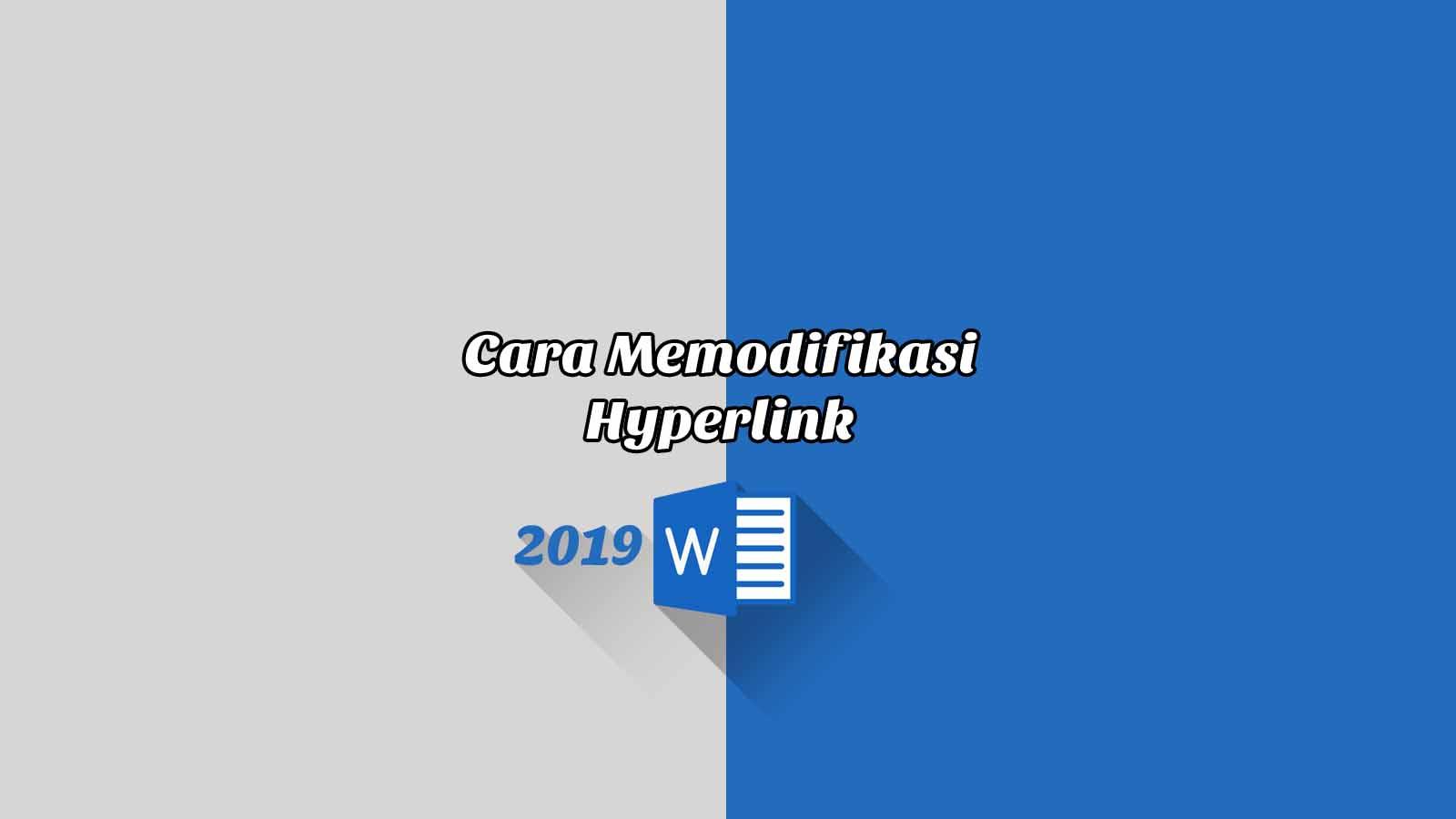 Cara Memodifikasi Hyperlink - Word 2019