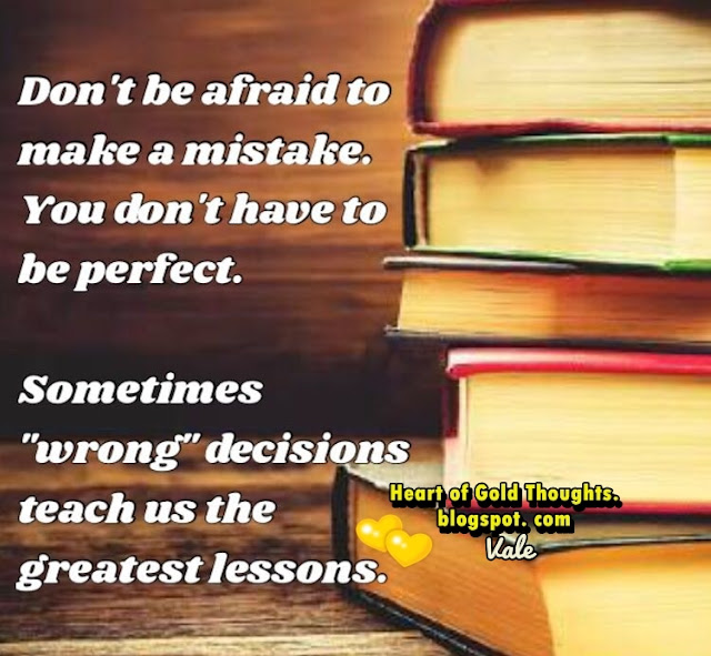 "Sometimes ""wrong"" decisions teach us the greatest lessons."