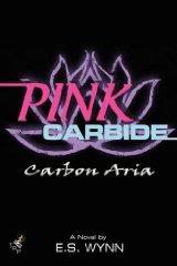 Third book in the Pink Carbide series
