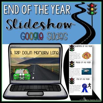 FREE End of the Year Google Slideshow: Take a Trip Down Memory Lane