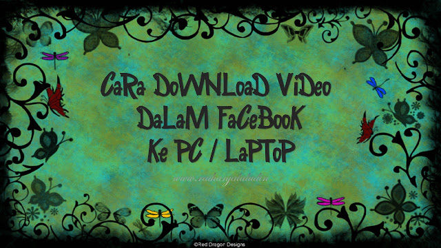 Cara Download Video Dari Facebook Ke PC / Laptop