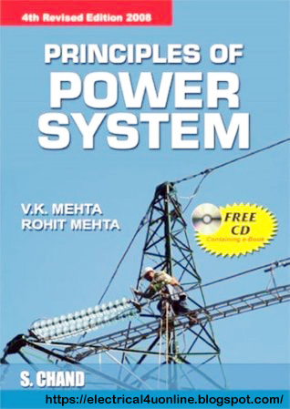 By V K Mehta Short Description Principle Of Power System The Number On Acclaimed Text In Field For Three Decades This Book Is Simply Easy