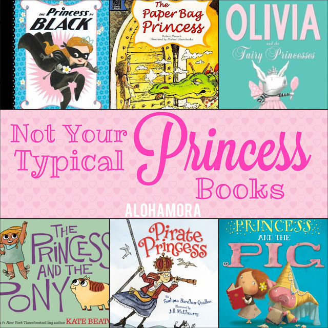 Not Your Typical Princess Books book list.  These 6 picture books and early chapter/beginning reader books for the child that loves princesses, but wants more than just a castle and a prince.  These books are princesses but they're smart, strong, courageous, determined, witty, and more.  Alohamora Open a Book http://www.alohamoraopenabook.blogspot.com/ book list, kidlit, girls, read alouds, teacher/librarian lesson ideas, fun reads, parents child reading