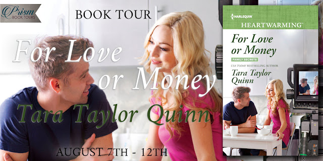 For Love or Money by Tara Taylor Quinn – Excerpt + Giveaways