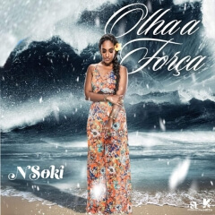 Nsoki - Olha A Força (Prod. Samuel Beat)