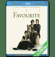 LA FAVORITA (2018) 1080P HD MKV ESPAÑOL LATINO