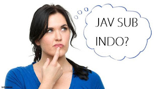 JAV sekarang ada subtitle indonesia